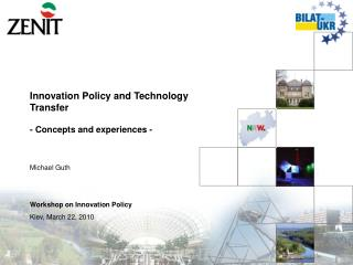 Innovation Policy and Technology Transfer  - Concepts and experiences - Michael Guth