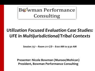 Utilization Focused Evaluation Case Studies: UFE in Multijurisdictional/Tribal Contexts