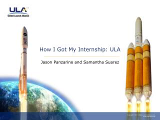 How I Got My Internship: ULA