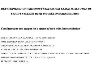 DEVELOPMENT OF A READOUT SYSTEM FOR LARGE SCALE TIME OF