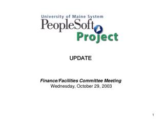 UPDATE Finance/Facilities Committee Meeting  Wednesday, October 29, 2003
