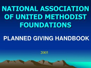 NATIONAL ASSOCIATION OF UNITED METHODIST FOUNDATIONS