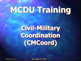 MCDU Training Civil-Military Coordination (CMCoord)