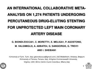 G. BIONDI-ZOCCAI1, C. MORETTI1, E. MELIGA1, P. AGOSTONI2,