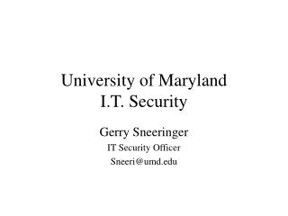 University of Maryland I.T. Security