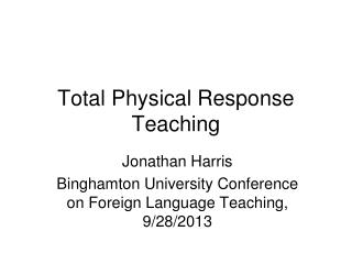 Total Physical Response Teaching