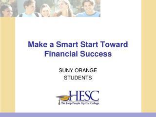 Make a Smart Start Toward Financial Success