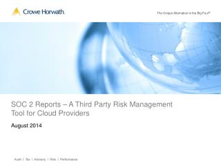 SOC 2 Reports – A Third Party Risk Management Tool for Cloud Providers