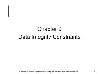 Chapter 9 Data Integrity Constraints