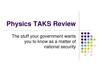 Physics TAKS Review