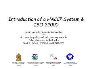 Introduction of a HACCP System & ISO 22000