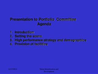 Presentation to Portfolio  Committee                                  Agenda Introduction