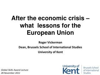 After the economic crisis – what  lessons for the European Union