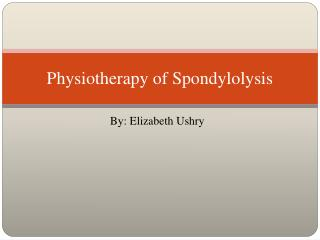 Physiotherapy of Spondylolysis