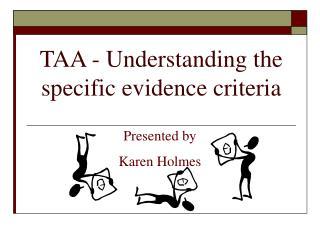 TAA - Understanding the specific evidence criteria