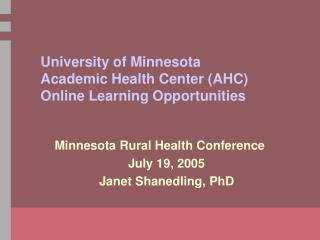 University of Minnesota Academic Health Center (AHC) Online Learning Opportunities