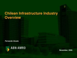 Chilean Infrastructure Industry Overview