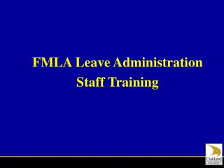FMLA Leave Administration Staff Training