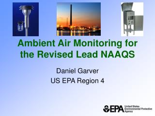 Ambient Air Monitoring for the Revised Lead NAAQS