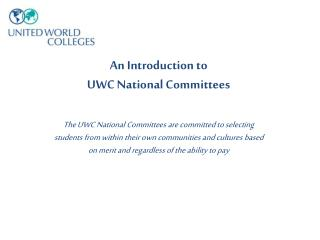An Introduction to  UWC National Committees