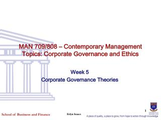 MAN 709/808 – Contemporary Management Topics: Corporate Governance and Ethics