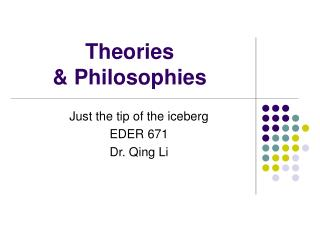 Theories   Philosophies