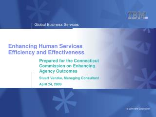 Enhancing Human Services Efficiency and Effectiveness
