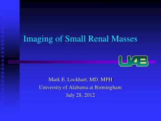 Imaging of Small Renal Masses