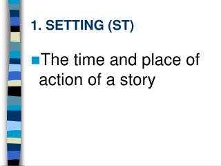 1. SETTING ST