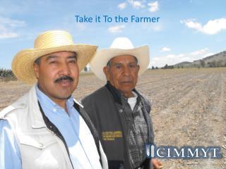 Take it To the Farmer