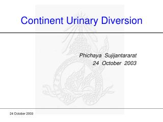 Continent Urinary Diversion