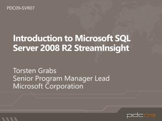 Introduction to Microsoft SQL Server 2008 R2 StreamInsight