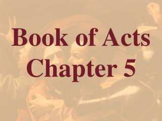 Book of Acts  Chapter 5