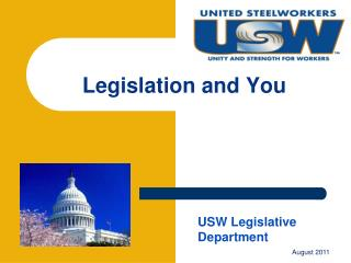 Legislation and You