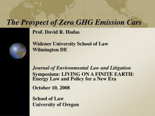 The Prospect of Zero GHG Emission Cars