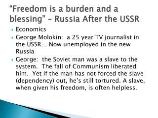 """Freedom is a burden and a blessing"" – Russia After the USSR"