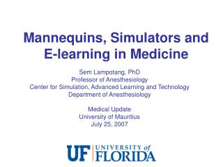 Mannequins, Simulators and E-learning in Medicine