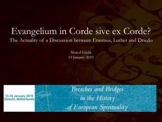 Evangelium in Corde sive ex Corde?