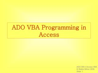 ADO VBA Programming in Access