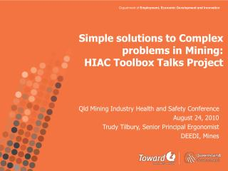 Simple solutions to Complex problems in Mining:  HIAC Toolbox Talks Project