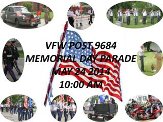 VFW POST 9684 MEMORIAL DAY PARADE MAY  24 2014 10:00 AM
