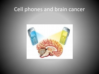 Use of Cell Phones does NOT cause CANCER