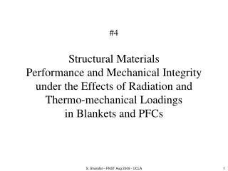 4  Structural Materials Performance and Mechanical Integrity under the Effects of Radiation and Thermo-mechanical Loadin