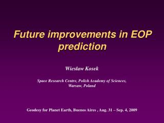 Future improvements in EOP prediction