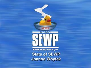 State of SEWP Joanne Woytek