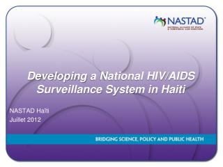 Developing  a National HIV/AIDS Surveillance System in Haiti