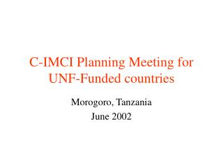 C-IMCI Planning Meeting for UNF-Funded countries