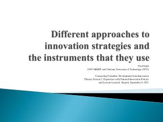 Different approaches to  innovation  s trategies and  the instruments that they use