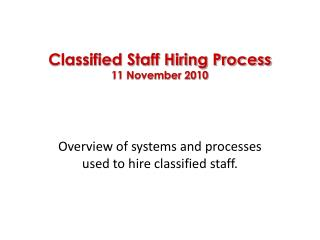 Classified Staff Hiring Process 11 November 2010