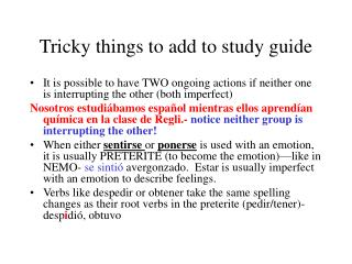 Tricky things to add to study guide